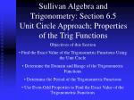 sullivan algebra and trigonometry section 6 5 unit circle approach properties of the trig functions