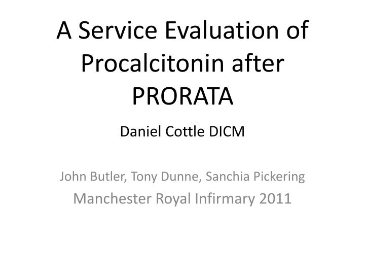 a service evaluation of procalcitonin after prorata n.