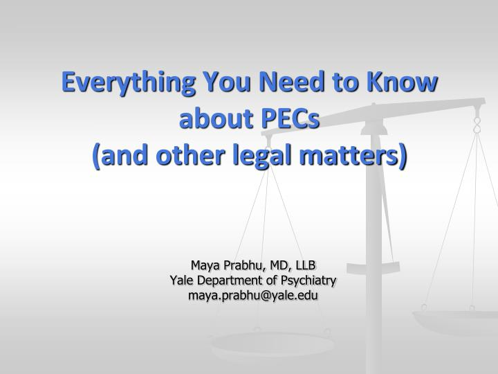 everything you need to know about pecs and other legal matters n.