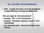sec 17a 498 civil commitment