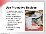 use protective devices