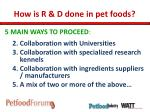how is r d done in pet foods1