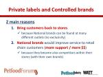 private labels and controlled brands1