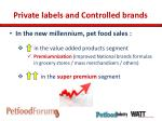 private labels and controlled brands3