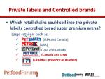 private labels and controlled brands5