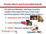 private labels and controlled brands6
