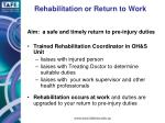 rehabilitation or return to work
