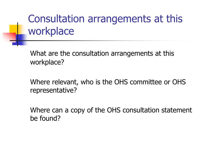 Consultation arrangements at this workplace
