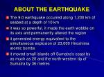 about the earthquake