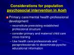 considerations for population psychosocial intervention in aceh1