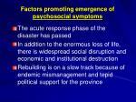 factors promoting emergence of psychosocial symptoms