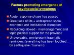 factors promoting emergence of psychosocial symptoms1
