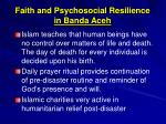 faith and psychosocial resilience in banda aceh