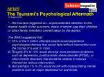 news the tsunami s psychological aftermath