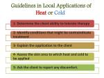 guidelines in local applications of heat or cold