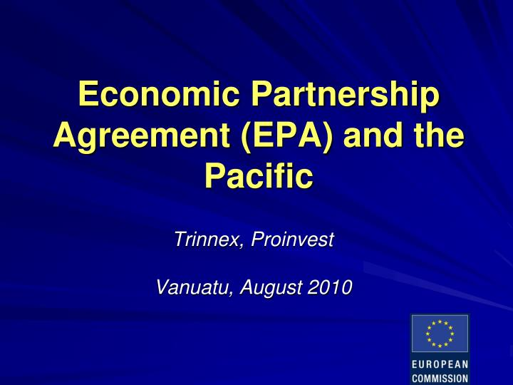 Economic partnership agreement epa and the pacific