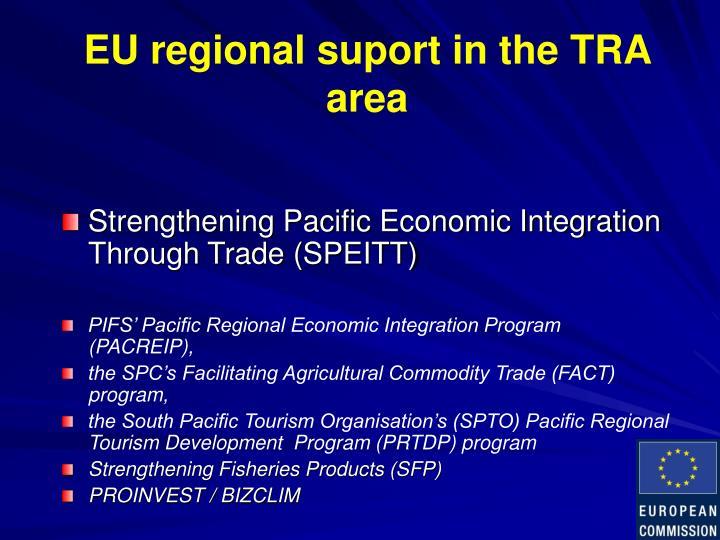 EU regional suport in the TRA area