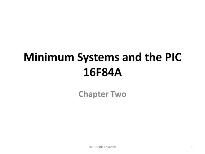 minimum systems and the pic 16f84a n.