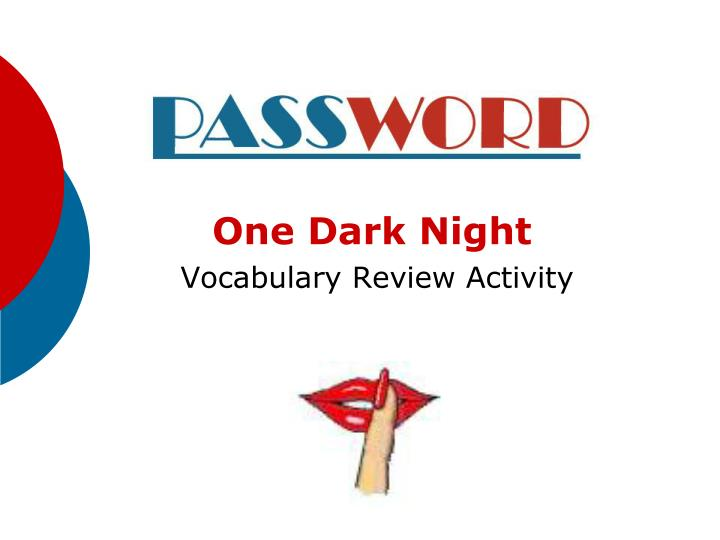 one dark night vocabulary review activity n.