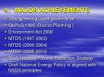4 major achievements