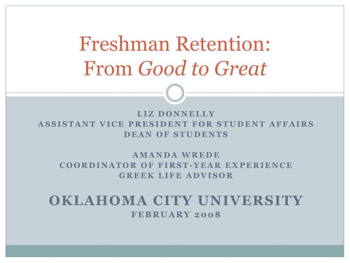 freshman retention from good to great n.