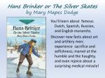 hans brinker or the silver skates by mary mapes dodge2