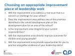 choosing an appropriate improvement piece of leadership work