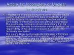 article 12 incomplete or unclear instructions