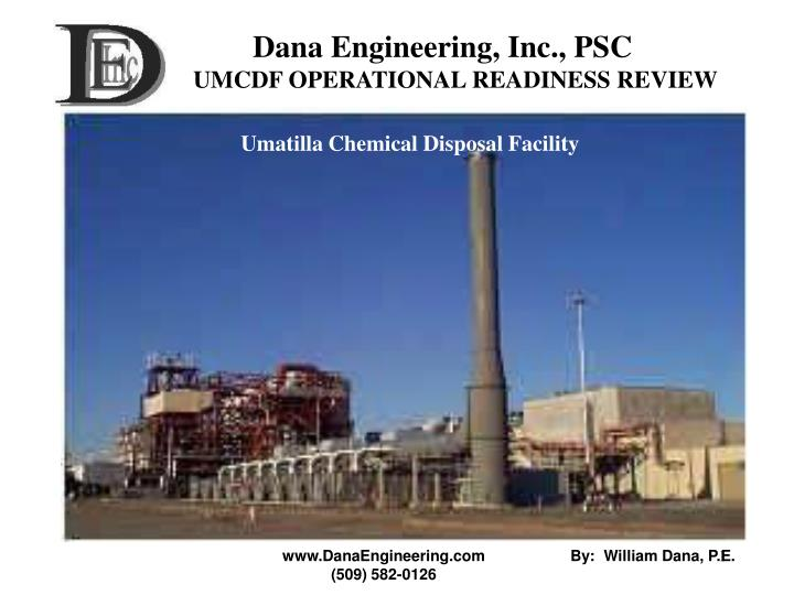 dana engineering inc psc umcdf operational readiness review n.
