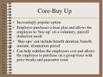 core buy up