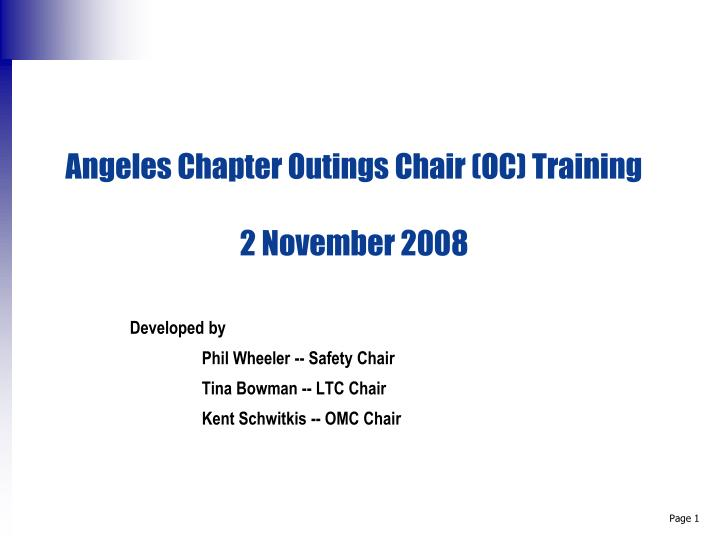 angeles chapter outings chair oc training 2 november 2008 n.