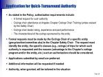 application for quick turnaround authority