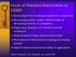 goals of nutrition intervention in gerd
