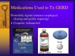 medications used to tx gerd1