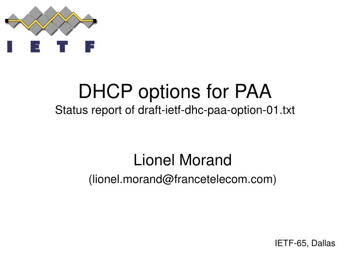dhcp options for paa status report of draft ietf dhc paa option 01 txt n.