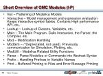 short overview of omc modules i p