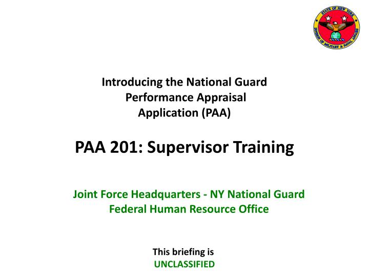 introducing the national guard performance appraisal application paa paa 201 supervisor training n.