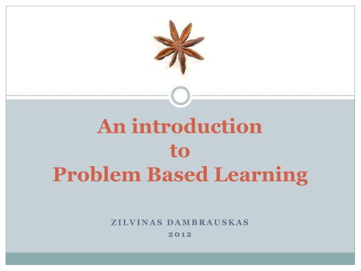 an introduction to problem based learning n.