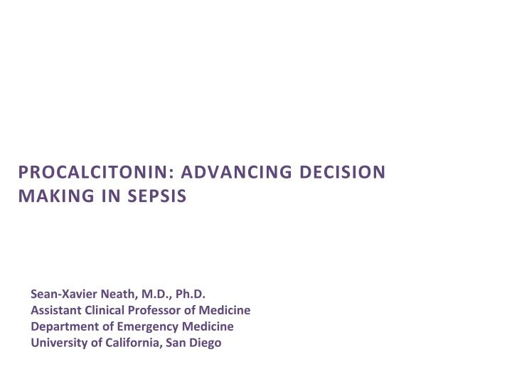 procalcitonin advancing decision making in sepsis n.