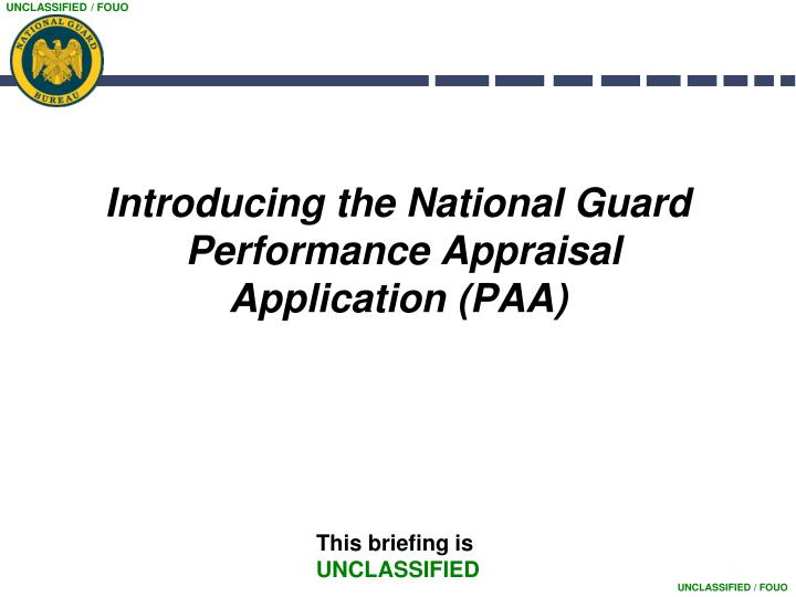 introducing the national guard performance appraisal application paa n.