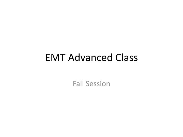 emt advanced class n.