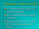 bilingualism 1990 census figures