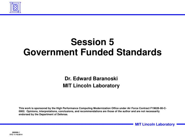 session 5 government funded standards n.