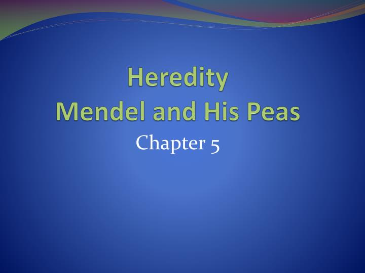 heredity mendel and his peas n.