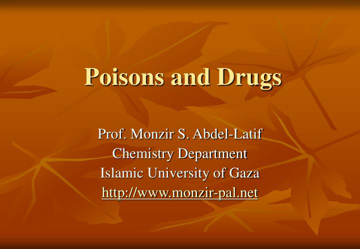 poisons and drugs n.