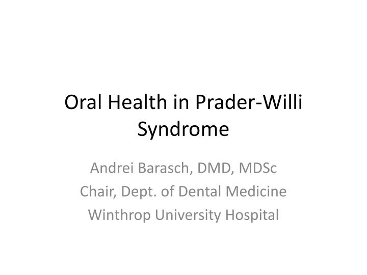 oral health in prader willi syndrome n.