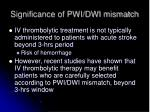 significance of pwi dwi mismatch
