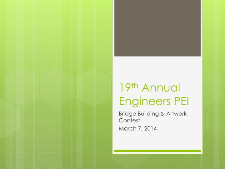19 th annual engineers pei n.