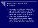 moore as a comparative exemplar