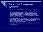 pye and the development syndrome1